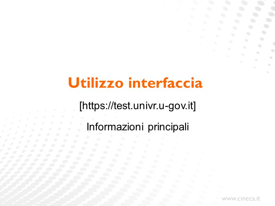 Utilizzo interfaccia [https://test.univr.u-gov.it]